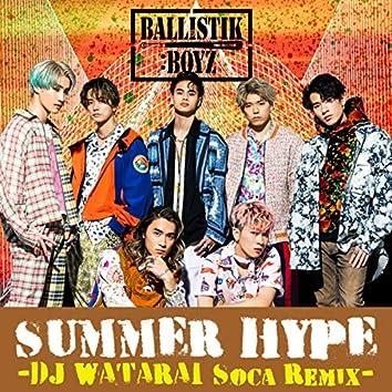 SUMMER HYPE -DJ WATARAI Soca Remix-