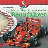LESEMAUS, Band 80: Ich hab einen Freund, der ist Rennfahrer - Ralf Butschkow