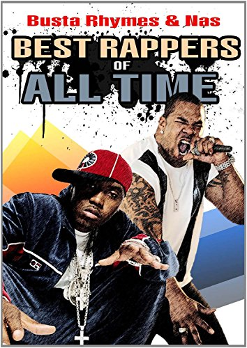 Busta Rhymes & Nas - Best Rappers Of All Time