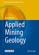 Applied Mining Geology (Modern Approaches in Solid Earth Sciences Book 12)