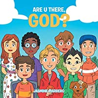 Are U There, God?