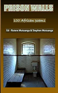 Prison Walls: 100 African Poems