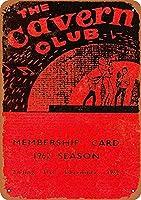 Cavern Club Membership Card Beatles メタルサインメタルポスターポストカード注意看板装飾壁掛壁パネルカフェバーレストランシネマボールルームミュージックフェスティバル