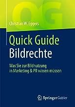 Quick Guide Bildrechte: Was Sie zur Bildnutzung in Marketing & PR wissen müssen (German Edition)