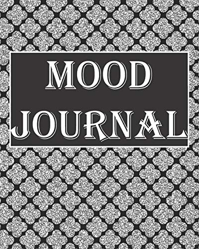 Mood Journal: Mental Health Tracker with Daily Guided Prompts, Questions, and Self Reflection for Battling Depression, Negative Emotions, and for ... Women, Men, Teens, New Moms, Black/Grey Cover