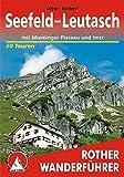 Seefeld - Leutasch: mit Mieminger Plateau und Imst. 50 Touren. Mit GPS-Tracks (Rother Wanderführer)