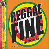 Reggae Fine by Various Artists (2004-06-30)