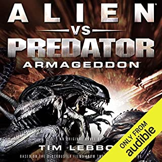 Alien vs. Predator: Armageddon     The Rage War, Book 3              By:                                                                                                                                 Tim Lebbon                               Narrated by:                                                                                                                                 John Chancer                      Length: 10 hrs and 54 mins     375 ratings     Overall 4.4