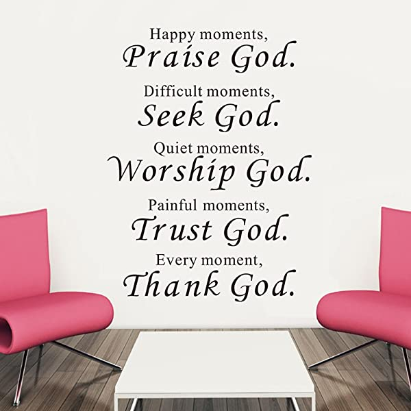 Happy Moments Praise God Difficult Seek Quiet Worship Painful Trust Every Thank Religious Wall Quotes Arts Sayings Vinyl Decals Bible Scripture Sticker Quote Verse Home D Cor Art Saying PVC Stickers