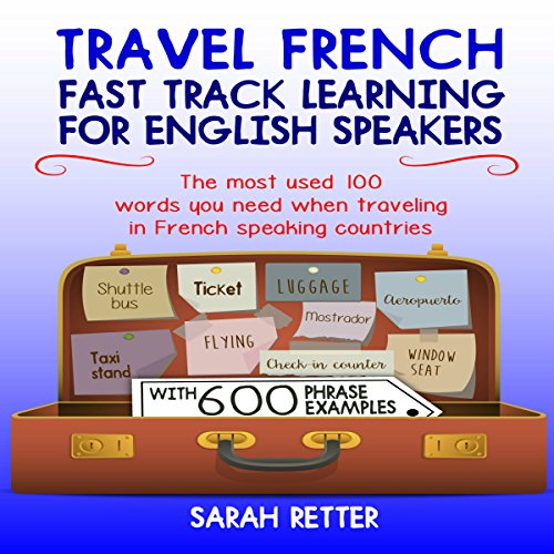 Travel French: Fast Track Learning for English Speakers audiobook cover art