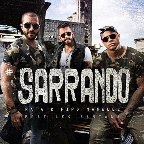 Rafa & Pipo Marques Feat. Léo Santana