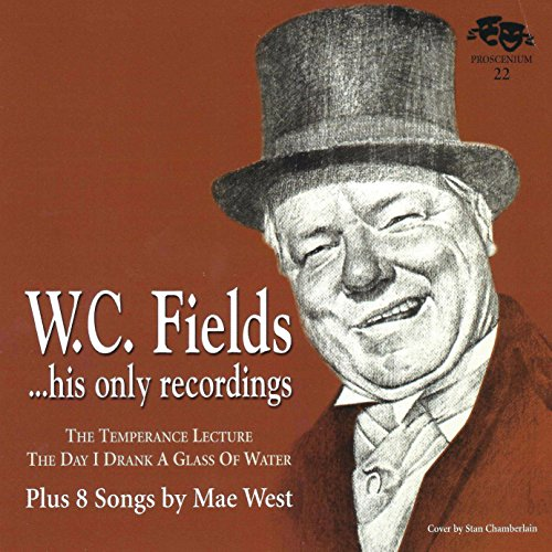 WC Fields/His Only Recording