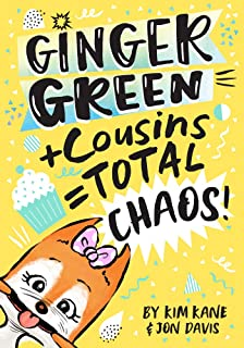 Ginger Green + Cousins = TOTAL CHAOS! (Volume 4)