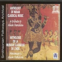 Anthology of Indian Classical Music: Tribute to Al