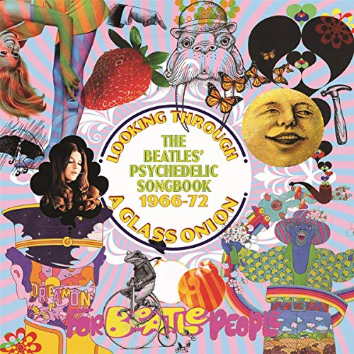 Looking Through A Glass Onion ~ The Beatles' Psychedelic Songbook 1966-72: 3CD Capacity Wallet