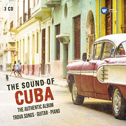 The Sound of Cuba (Trova Songs,Guitar,Piano)