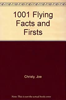 1001 Flying Facts and Firsts