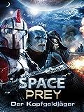Space Prey: Der Kopfgeldjäger