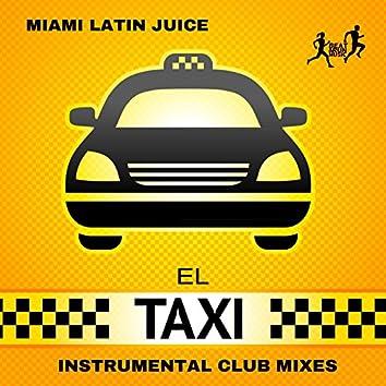 El Taxi (Instrumental Club Mixes)