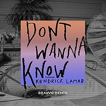 Don't Wanna Know (BRAVVO Remix)