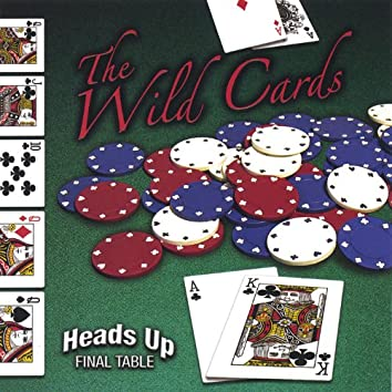 Heads Up, Final Table