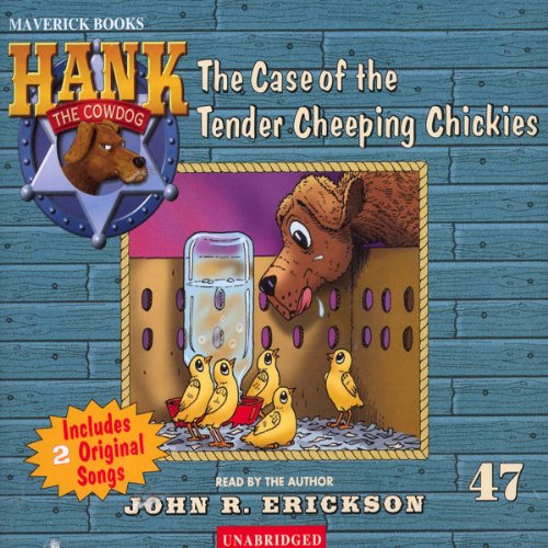 The Case of the Tender Cheeping Chickies audiobook cover art