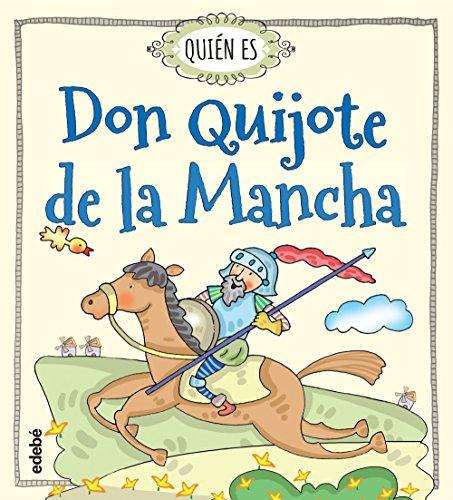 Quién es Don Quijote de la Mancha