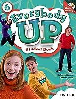 Everybody Up 6: Language Level, Beginning to High Intermediate; Interest Level, Grades K-6; Approximate Reading Level, K-4