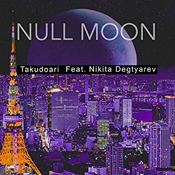 Null Moon (Extended Version)