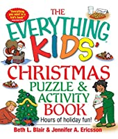 The Everything Kids' Christmas Puzzle And Activity Book: Mazes, Activities, And Puzzles for Hours of Holiday Fun (Everything® Kids)