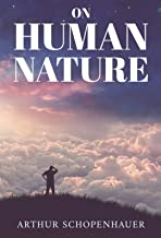 ON HUMAN NATURE (Classic Book) : With illustration (English Edition)