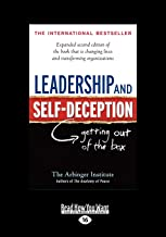 Leadership And Self-Deception: Getting Out of the Box (Large Print)