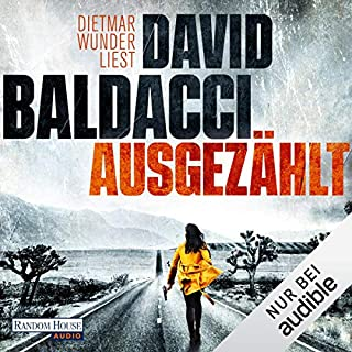 Ausgezählt                   By:                                                                                                                                 David Baldacci                               Narrated by:                                                                                                                                 Dietmar Wunder                      Length: 11 hrs and 40 mins     Not rated yet     Overall 0.0