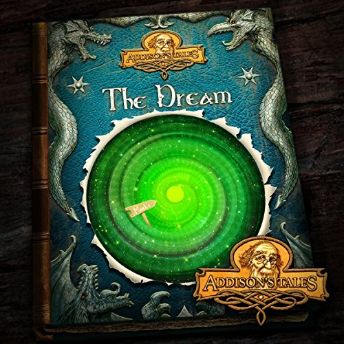 The Dream (Addison's Tales 1) audiobook cover art