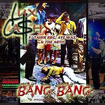 Bang Bang (feat. Tahir Rbg, The Artis)