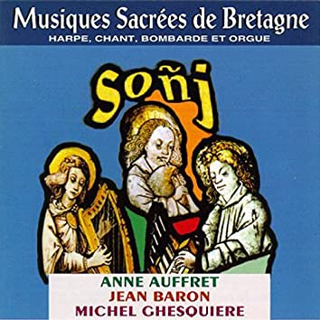 Sonj (Sacred Music from Brittany - Celtic Music from Brittany -Keltia Musique -Bretagne)