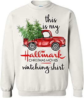 Red Truck Tree This is My Hallmark Christmas Movies Watching Shirt - Sweatshirt