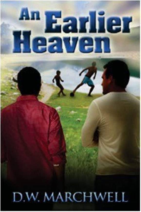 An Earlier Heaven: Sequel to Good to Know (Good to Know Series Book 2) (English Edition)