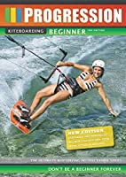 Progression Kiteboarding Beginner 2nd edition カイトボードHOW TO初級版