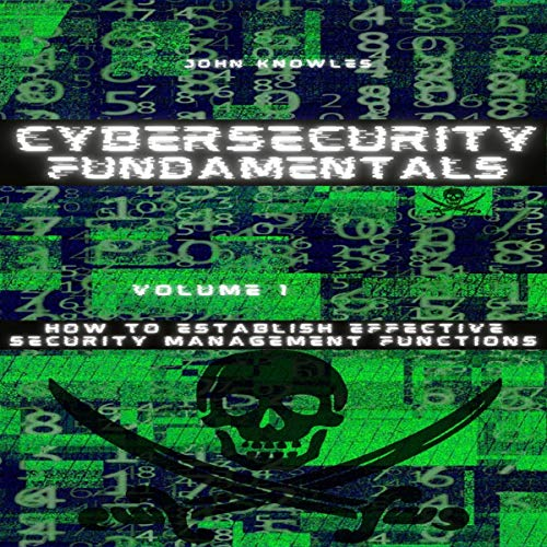 Cybersecurity Fundamentals Audiobook By John Knowles cover art