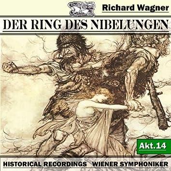 Der Ring des Niebelungen, Akt.14