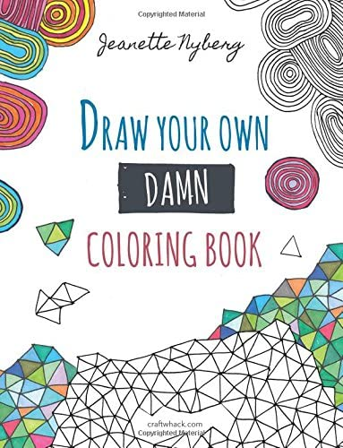 Draw Your Own Damn Coloring Book product image