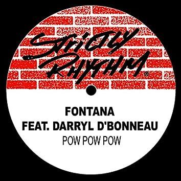 Pow Pow Pow (feat. Darryl D'Bonneau)
