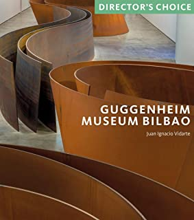 Guggenheim Museum Bilbao: Director's Choice