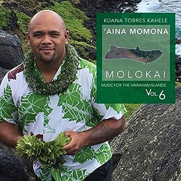 Music for the Hawaiian Islands, Vol. 6 (Aina Momona, Molokai)