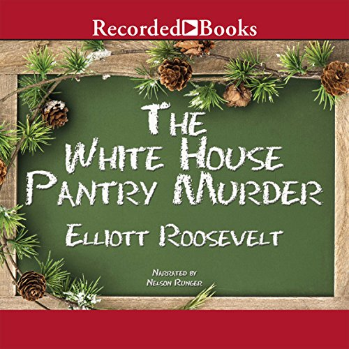 The White House Pantry Murder audiobook cover art