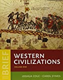 Western Civilizations and Perspectives from the Past (Brief Fourth Edition)  (Vol. 1)
