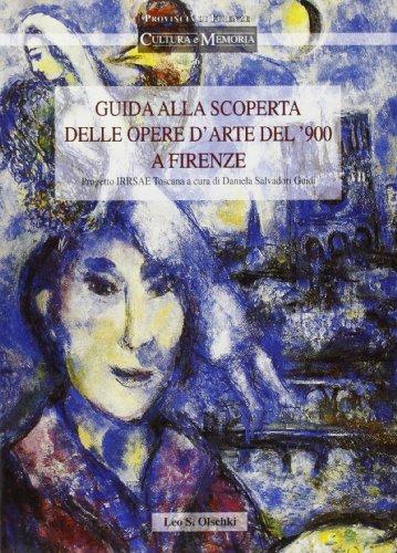Guida alla scoperta delle opere d'arte del '900 a Firenze. Progetto Irrsae Toscana