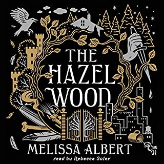 The Hazel Wood                   By:                                                                                                                                 Melissa Albert                               Narrated by:                                                                                                                                 Rebecca Soler                      Length: 10 hrs and 30 mins     1,039 ratings     Overall 4.2