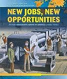 New Jobs, New Opportunities: British Immigrants Arrive in America (1830s-1890s): 5